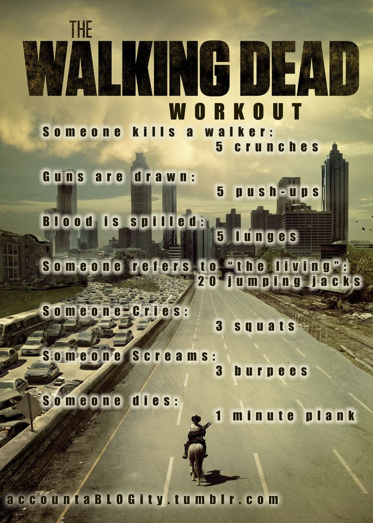 walking dead workout. How appropriate since I wanted to start watching this.