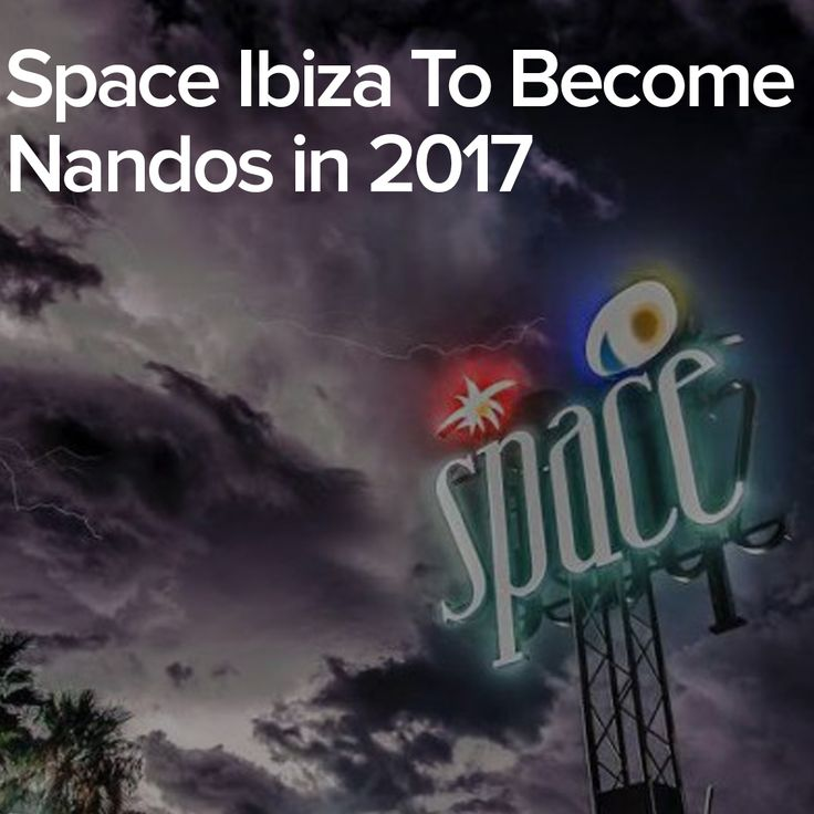 Space Ibiza To Become Nandos in 2017