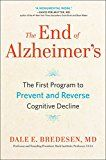 The End of Alzheimer's: The First Program to Prevent and Reverse Cognitive Decline by Dale Bredesen (Author) #Kindle US #NewRelease #Health #Fitness #Dieting #eBook #ad