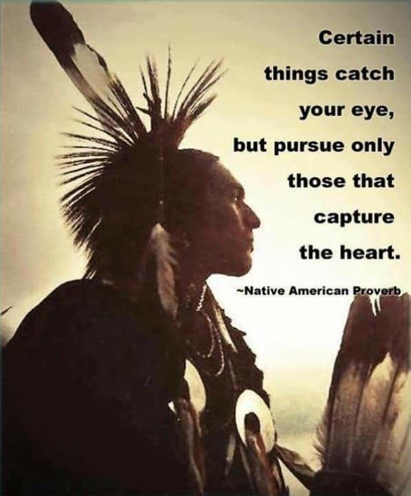 Native American Proverb Stuff I Love Indian Proverbs Native