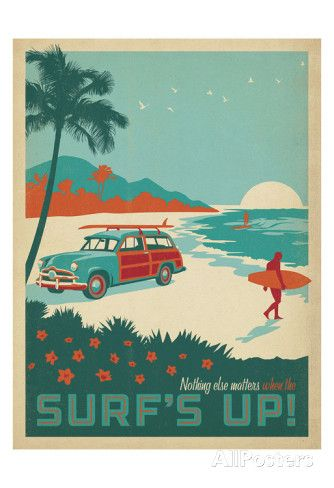Nothing Else Matters When The Surf's Up! Affiches par Anderson Design Group sur AllPosters.fr