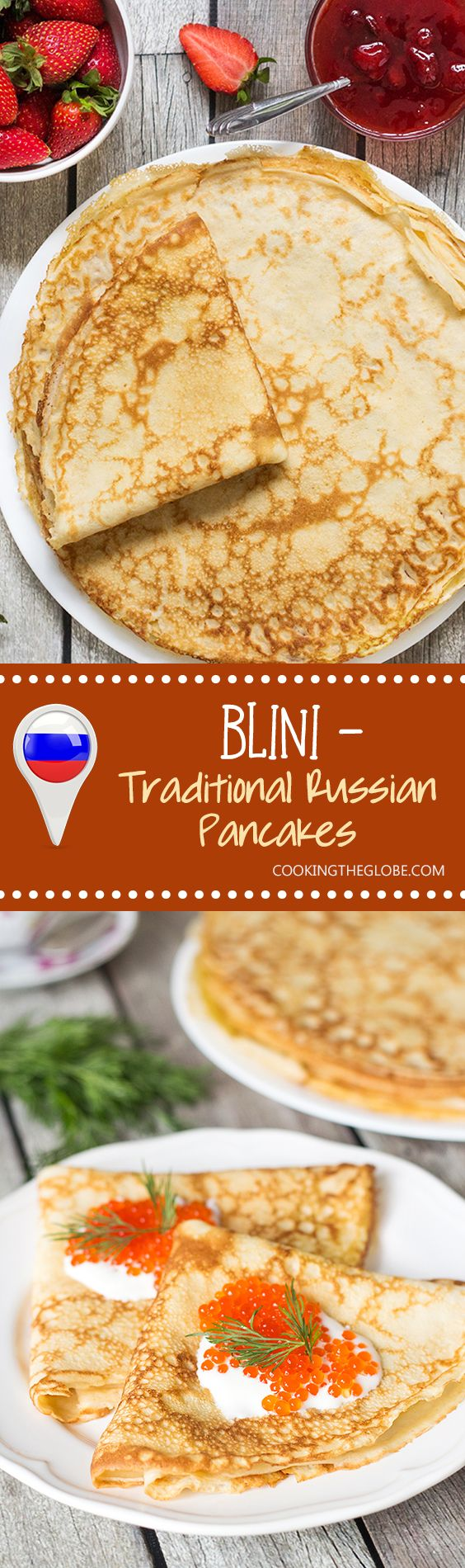 Try these Russian Pancakes (Blini) with savory (caviar & salmon) and sweet (strawberry jam) versions! | cookingtheglobe.com