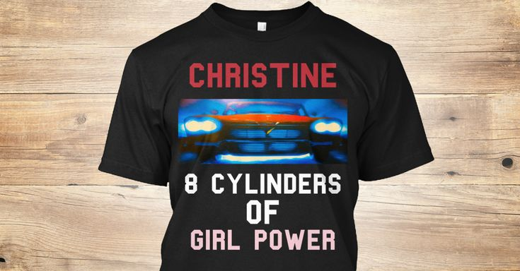 Discover Girl Power T-Shirt, a custom product made just for you by Teespring. With world-class production and customer support, your satisfaction is guaranteed. - Christine 8 Cylinders Of Girl Power