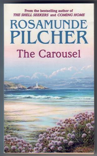 The Carousel. Rosamunde Pilcher