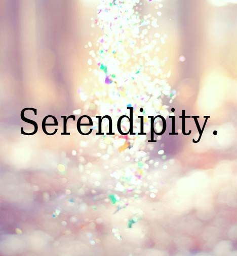 Serendipity: finding something good without looking for it