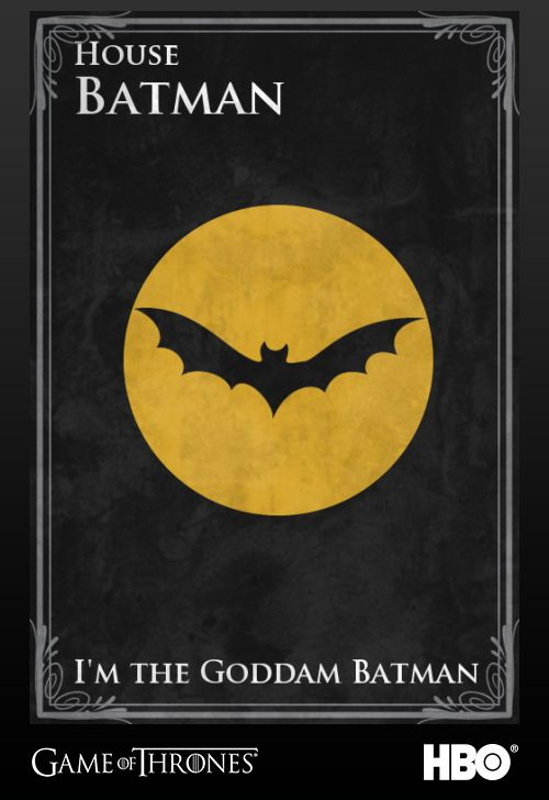 House Batman, created by @BuzzFeed #gameofthrones #jointherealm #batman