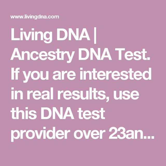 Living DNA | Ancestry DNA Test.  If you are interested in real results, use this DNA test provider over 23andme.