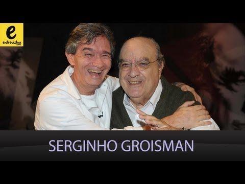 Serginho Groisman . Provocações . 07/05/2013 . Completo