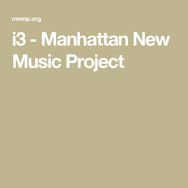 i3 - Manhattan New Music Project