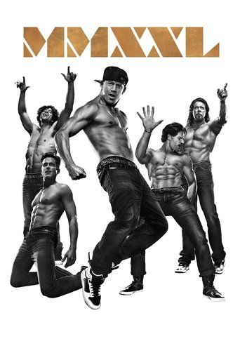 Magic Mike XXL | Movies Online