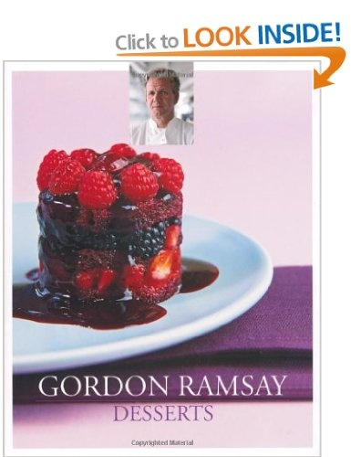 Gordon Ramsay Desserts: Amazon.co.uk: Gordon Ramsay: Books