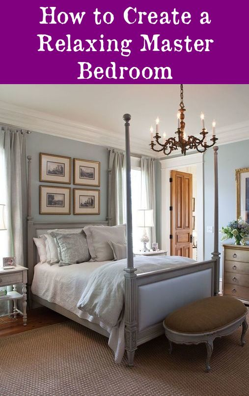 How To Create A Relaxing Master Bedroom Master Bedrooms Bedroom Amazing Relaxing Master Bedroom Decorating Ideas