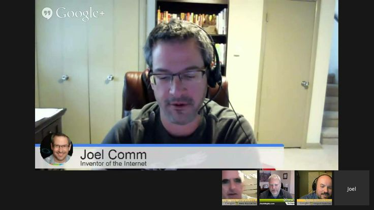 Hangouts made easy with guests Joel Comm and Steve Rosenbaum