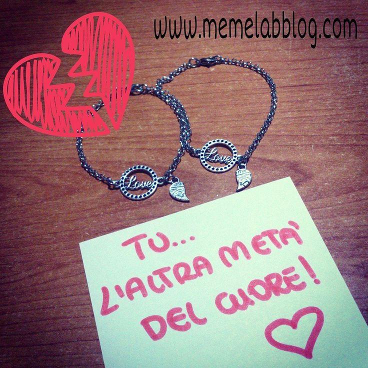 Tu l'altra metà del cuore www.memelabblog.com Nuova collezione bracciali cuore spezzato