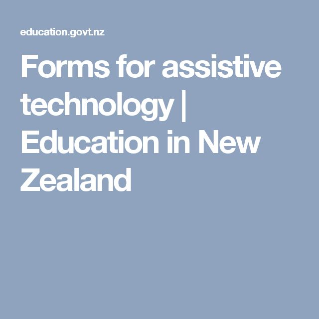 Forms for assistive technology | Education in New Zealand