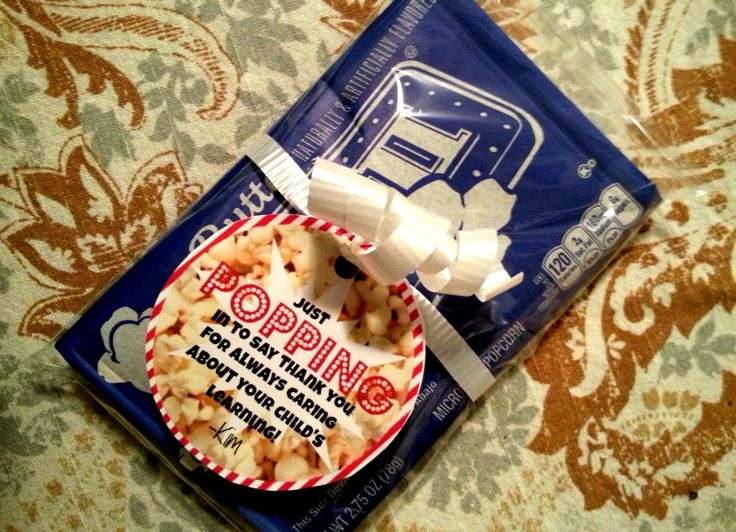 """Parent appreciation gift. Popcorn. """"Just POPPING in to say ..."""