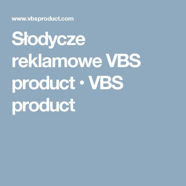 Słodycze reklamowe VBS product • VBS product