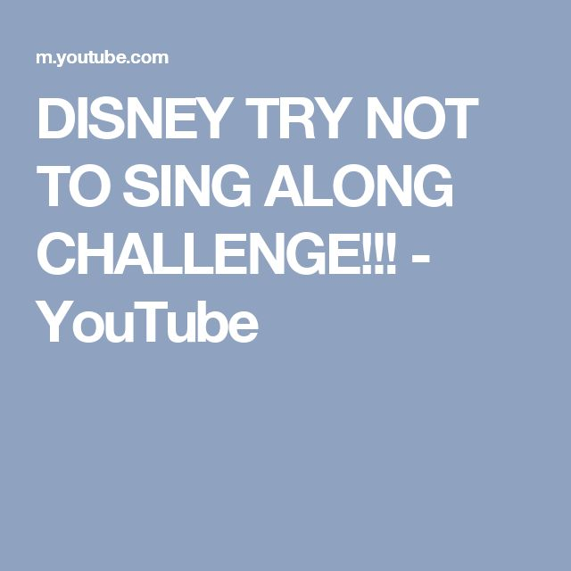 DISNEY TRY NOT TO SING ALONG CHALLENGE!!! - YouTube