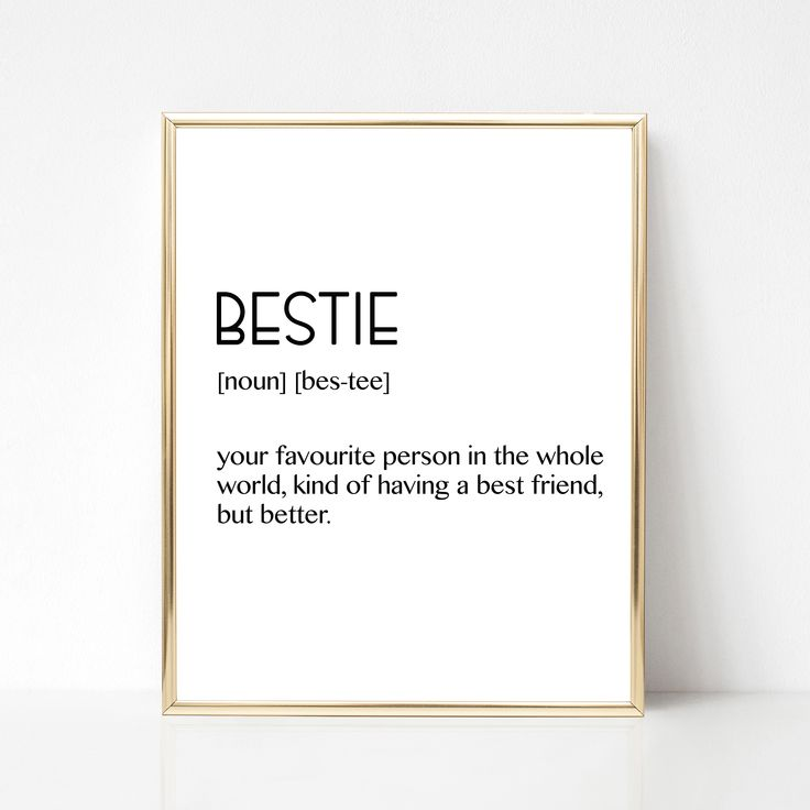 Friend Gift, Best Friend Gift, Bestie Definition, Birthday Gift Ideas, Printable Wall Decor, Digital Download, Home Living Room Art, Love