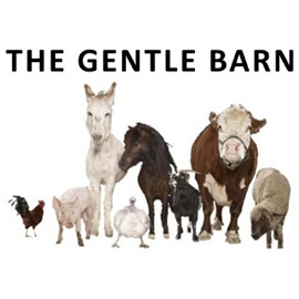 The Gentle Barn, an animal sanctuary that supports barnyard animals. http://www.gentlebarn.org/
