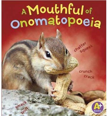 Mouthful of Onomatopoeia : Bette Blaisdell, Terry Flaherty : 9781476550992