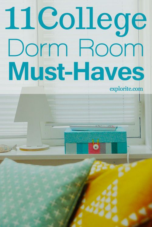 11 College Dorm Room Must Haves