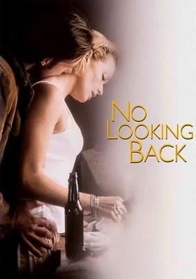 No Looking Back. I love Edward Burns movies