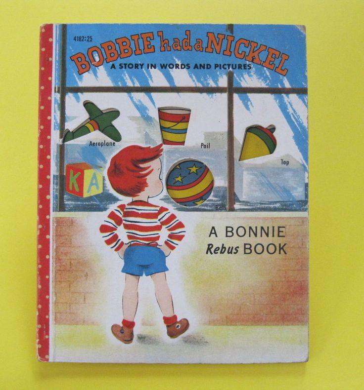 BOBBIE HAD A NICKEL vintage Friedman Emmo A Bonnie Rebus Book 1953 HB VG !!