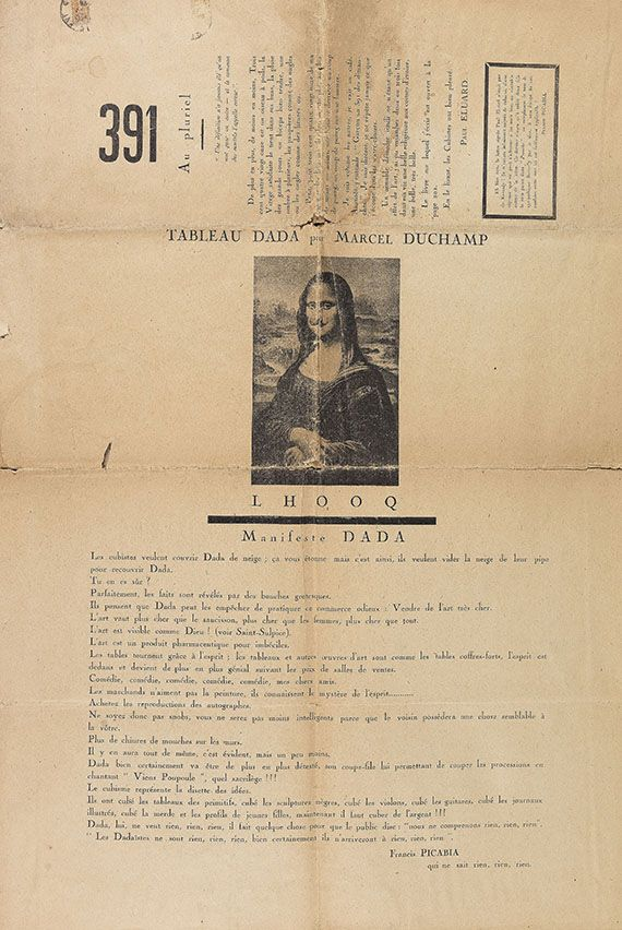 dada 391, No. 12, Paris, March 1920  Art is a pharmaceutical product for idiots.  Dada Manifesto by Francis Picabia, 391, No. 12, Paris, March 1920