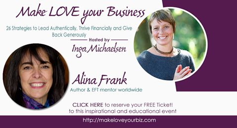 Starting today http://makeloveyourbiz.com/alinafrank Free online event