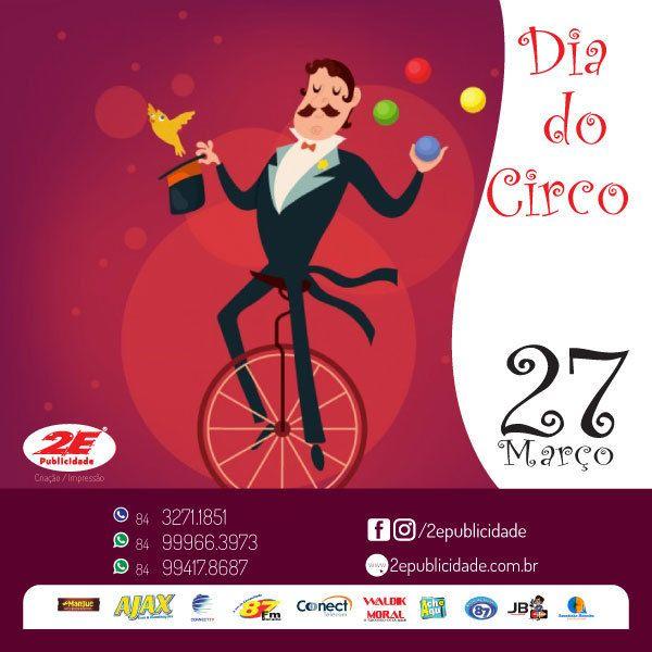 O Dia do Circo é comemorado anualmente em 27 de março.  Esta data serve para homenagear este tipo de entretenimento que encanta crianças e adultos de todas as idades.  No mundo dos circos destacam-se os tradicionais palhaços, que divertem o público com situações cômicas e animadas. http://ow.ly/lnPL30ah3MK