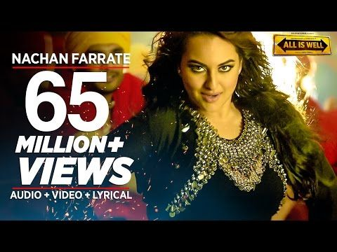 Nachan Farrate VIDEO Song ft. Sonakshi Sinha | All Is Well | Meet Bros | Kanika Kapoor - YouTube