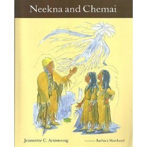 Neekna and Chemai by Jeannette Armstrong