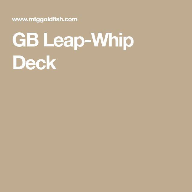 GB Leap-Whip Deck