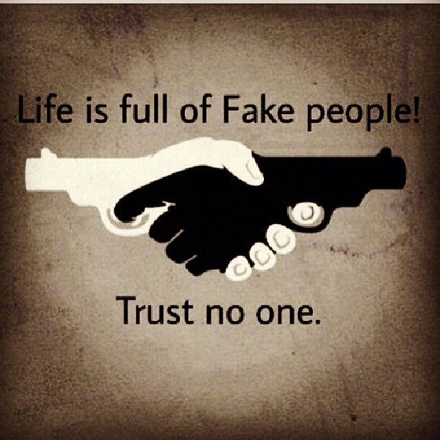 "Trust No One Quotes Tattoo: ""Life Is Full Of Fake People... Trust No One!"" Real Talk"
