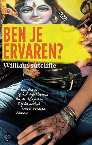 Ben je ervaren? - William Sutcliffe - ISBN 9789044614442. Liz reist met Dave naar India omdat ze behoefte heeft aan gezelschap tijdens haar spirituele zoektocht naar het diepste wezen van haar ziel. Dave maakt de reis omdat hij...GRATIS VERZENDING IN BELGIË - BESTELLEN BIJ TOPBOOKS VIA BOL COM OF VERDER LEZEN? DUBBELKLIK OP BOVENSTAANDE FOTO!