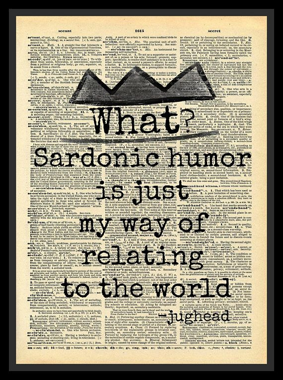 Buy 2 Get 1 Free Sardonic Humor Jughead Jones Quote Riverdale