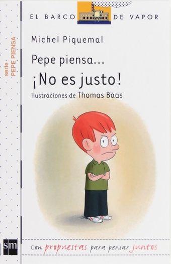 """""""Pepe piensa... ¡No es justo!"""" - Michel Piquemal (SM) #normas #prohibiciones"""
