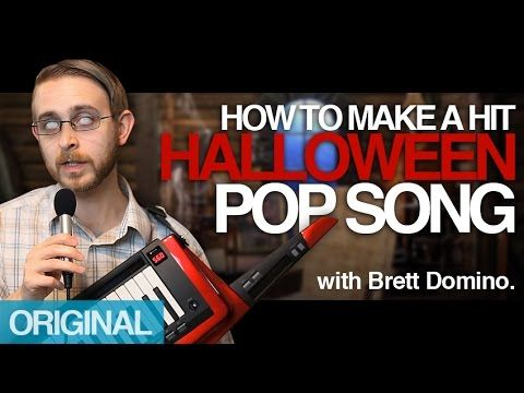 a quick guide on how to make a hit halloween pop song by brett domino featuring his song unfinished business - Pop Songs For Halloween
