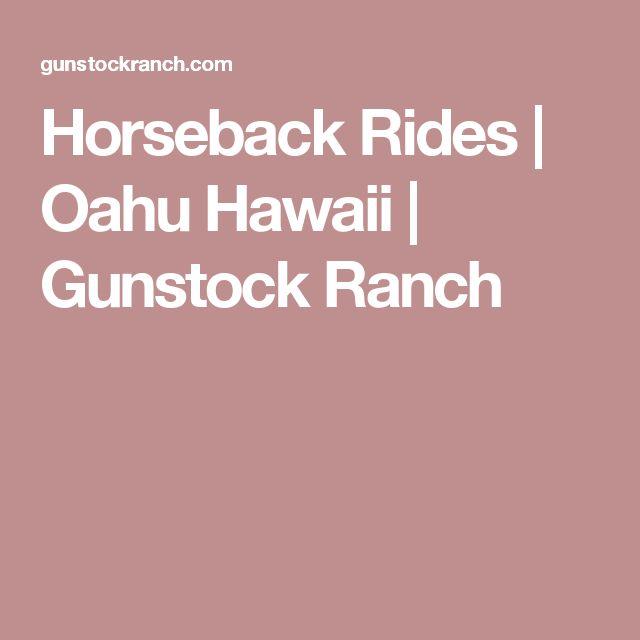 Horseback Rides | Oahu Hawaii | Gunstock Ranch