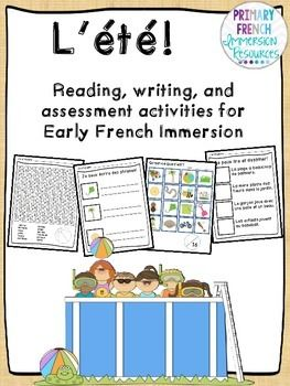 C'est l'ete - Reading, Writing, & Assessment for early FI or core french