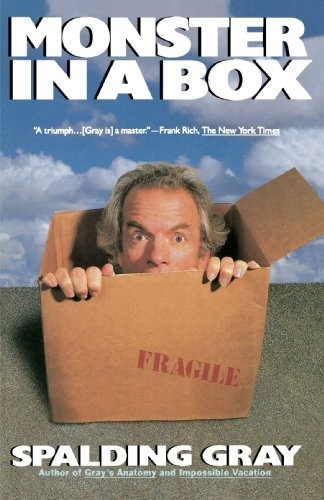 Monster in a Box by Spalding Gray, http://www.amazon.com/dp/0679737391/ref=cm_sw_r_pi_dp_MtUuqb0WMXE90