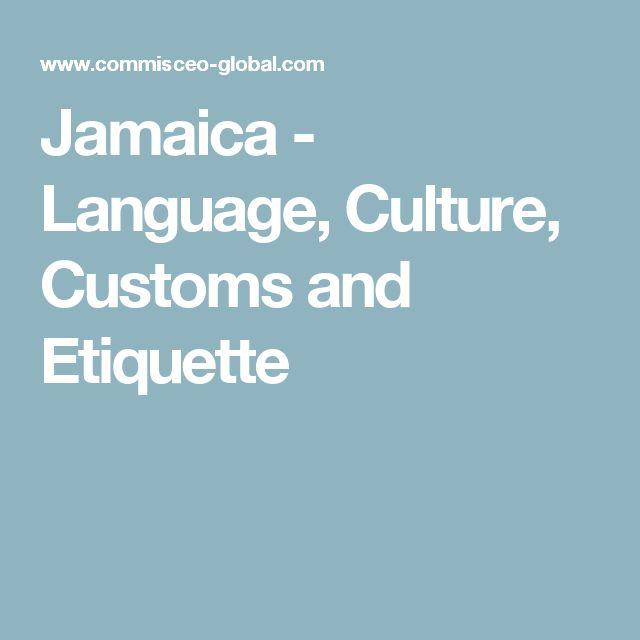 Jamaica - Language, Culture, Customs and Etiquette
