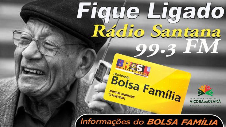 FIQUE LIGADO! INFORMAÇÕES DO BOLSA FAMÍLIA EM VIÇOSA SINTONIZE A RÁDIO SANTANA FM