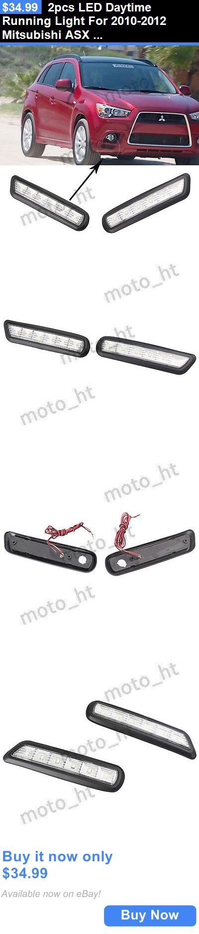 Motors Parts And Accessories: 2Pcs Led Daytime Running Light For 2010-2012 Mitsubishi Asx Outlander Sport Drl BUY IT NOW ONLY: $34.99