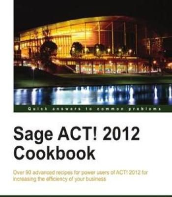 Sage Act! 2012 Cookbook PDF