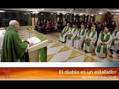 El diablo es un estafador: El Papa Francisco en Casa Santa Martha HD (25...