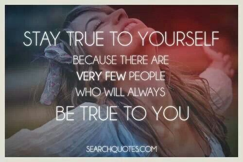 Keep True To Yourself Quotes. QuotesGram