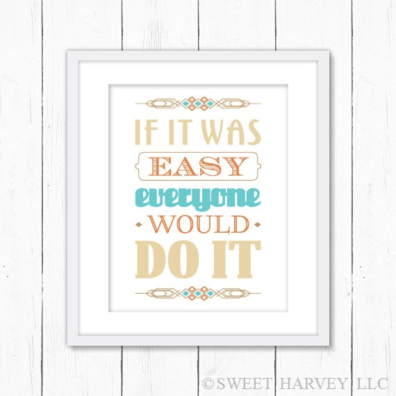 If It Was Easy Typography Poster, Typography Print - Easy Quote, Funny Quote - Southwestern Design - Aqua Blue, Orange, Beige, Khaki If It Was Easy Typography Poster, Typography Print - Easy Quote, Funny Quote - Southwestern Design - Aqua Blue, Orange, Beige, Khaki