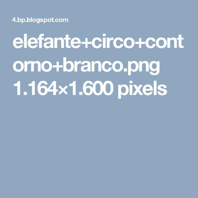 elefante+circo+contorno+branco.png 1.164×1.600 pixels